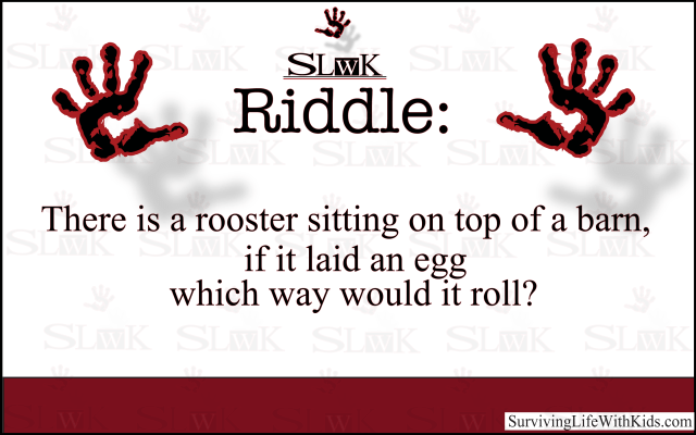 There is a rooster sitting on top of a barn, if it laid an egg which way would it roll?