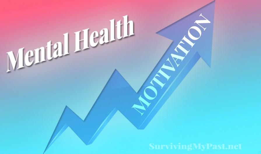 mental health motivation -image-surviving-my-past