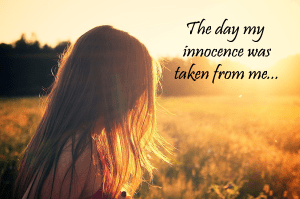 the-day-my-innocence-was-taken-from-me-300x199 A story of hope for the life she dreams of.