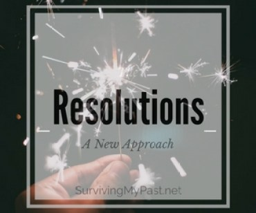 resolutions-a-new-approach-surviving-my-past-dot-net-300x250 Making Resolutions as Abuse Survivors, is there a point?
