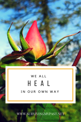 WE-ALL-HEAL-IN-OUR-OWN-WAY-SURVIVING-MY-PAST-683x1024 Perfectionism, the anxiety driven fallacy in recovery.