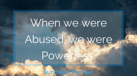 during-abuse-we-are-rendered-powerless-surviving-my-past Paralyzed or Mobilized, a perfectly valid response.