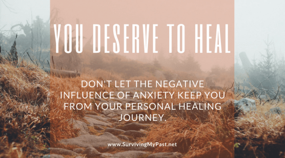 anxiety quote - the negative influence of anxiety- surviving my past