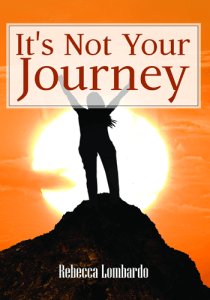 its-not-your-journey-rebecca-lombardo-210x300 Grieving the loss of a loved one, and the impact on our mental health.