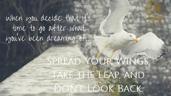 spread-your-wings-and-go-after-your-dreams-inspiring-quote-surviving-my-past Surviving Transition, Changes coming to the Blog.
