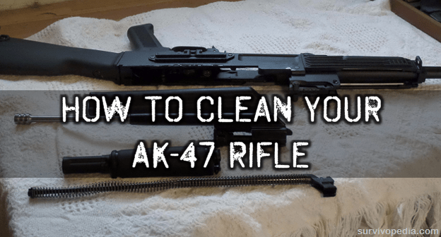 How to clean your AK 47