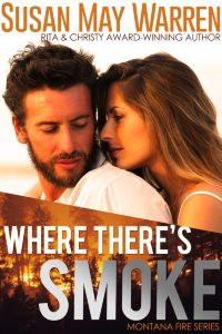 Contemporary Romantic Suspense   Susan May Warren Where There s Smoke  Montana Fire