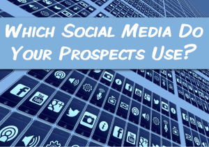 which social media do your prospects use