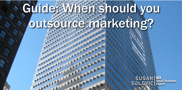 How to know when you should outsource your small business marketing.