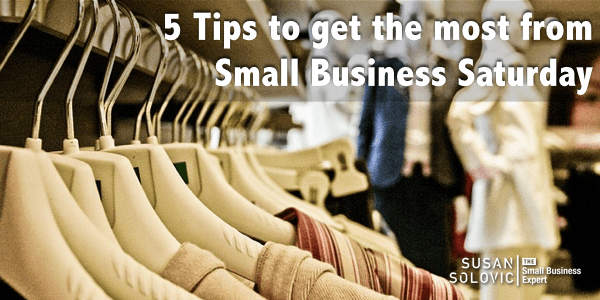 5 tips to get the most from small business saturday