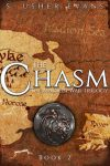 The Chasm, the second book in the Madion War Trilogy