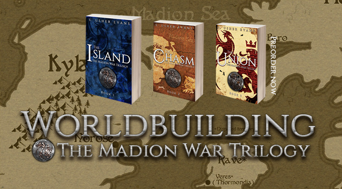 All about worldbuilding in the Madion War Trilogy