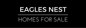 Eagles Nest Homes for Sale