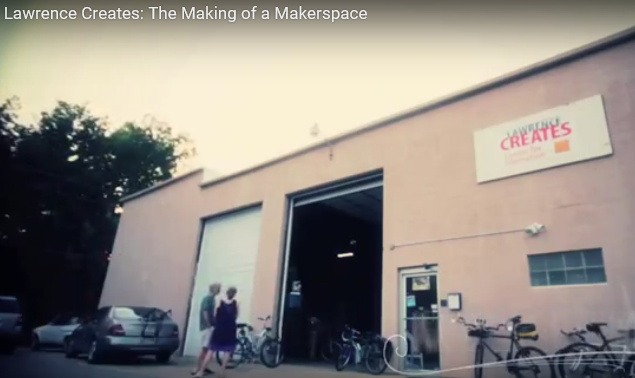 Lawrence Creates: The Making of a Makerspace
