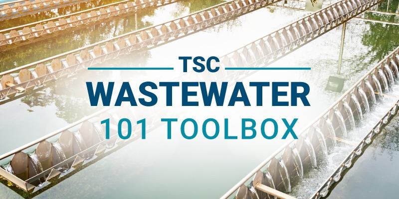 TSC Wastewater 101 Toolkit