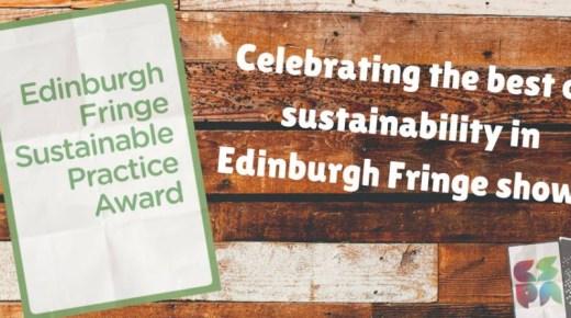 Top 5 Tips: EdFringe Sustainable Practice Award