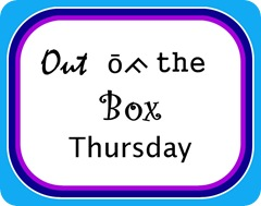 Out of the Box Thursday