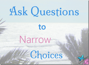 Ask-Questions-to-Narrow-Choices.png