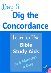 Day-5-Dig-Concordance-Learn-to-Use-Bible-Study-Aids-in-5-Mins-a-Day.png