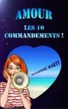 Amour : les 10 commandements !