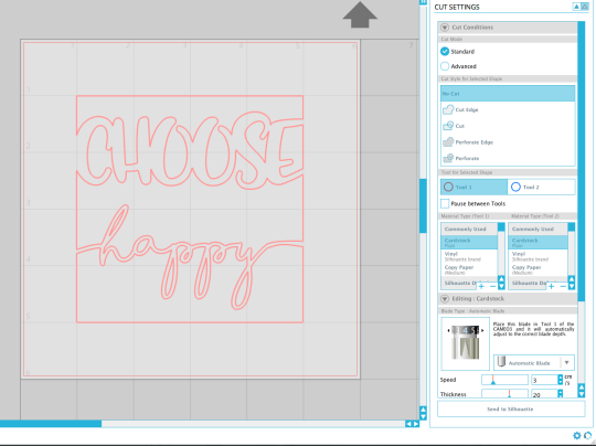 Cut settings for a choose happy sign