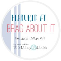 I was Featured at the Brag About It Link Party!