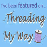 Featured at Threading My Way