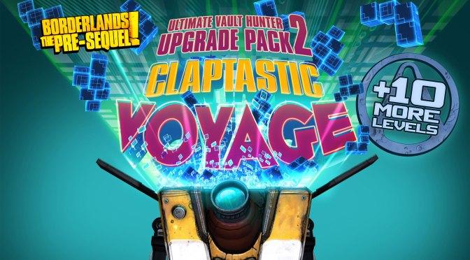 Borderlands the Presequel:Ultimate Vault Hunter Upgrade Pack 2 and  Claptastic Voyage