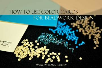 How to use color cards for beadwork design - Svetlana.Gallery blog