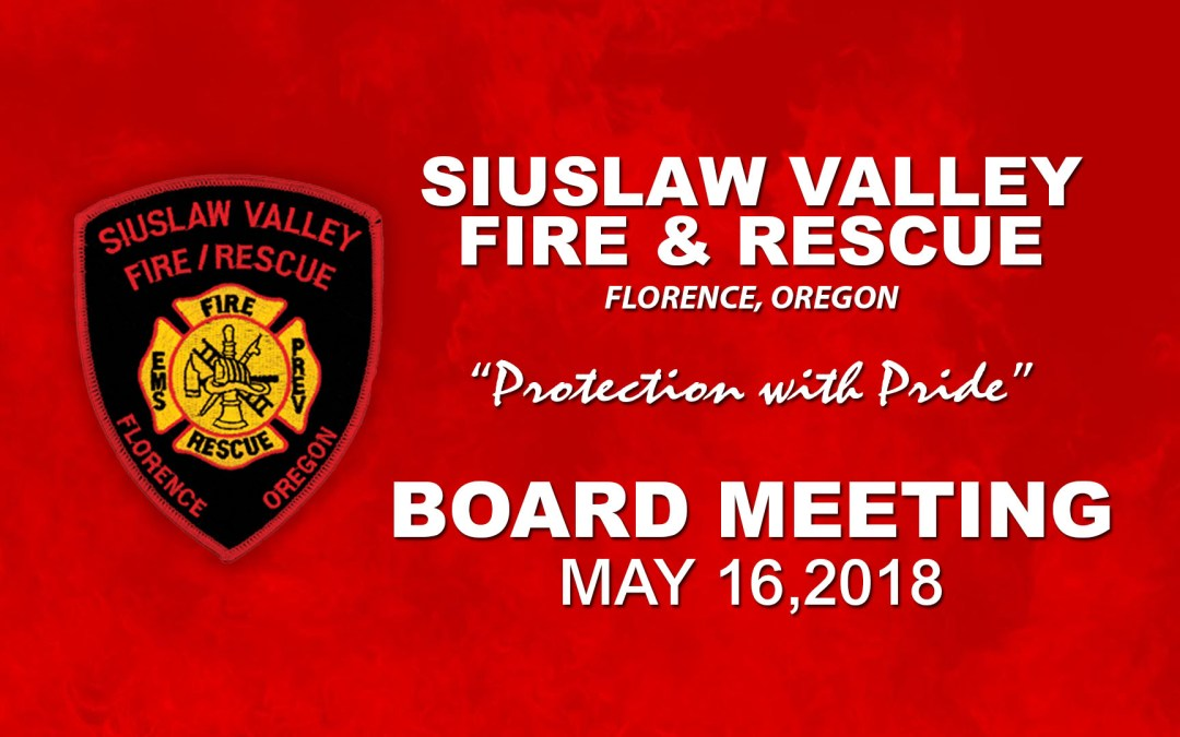Board Meeting – May 16, 2018
