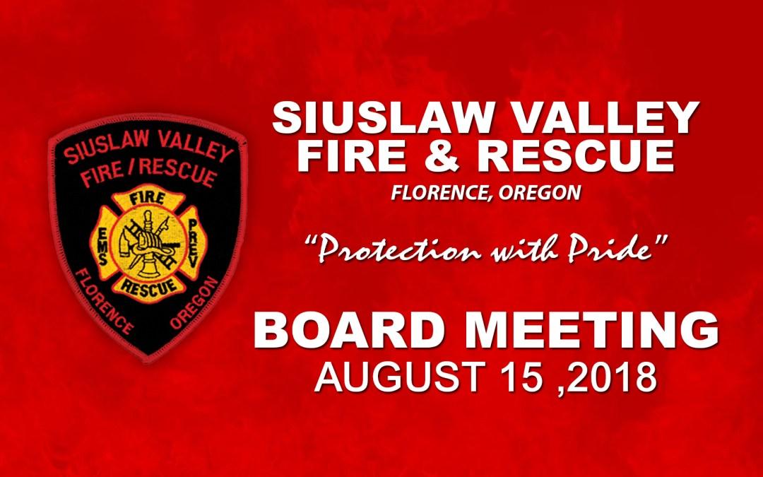 Board Meeting – August 15, 2018