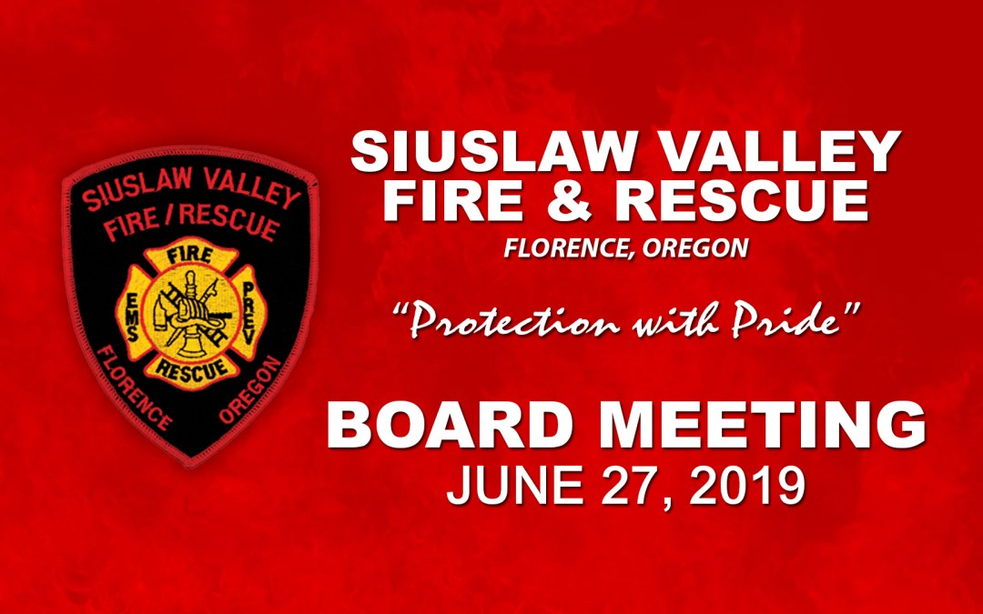 Board Meeting – June 27, 2019