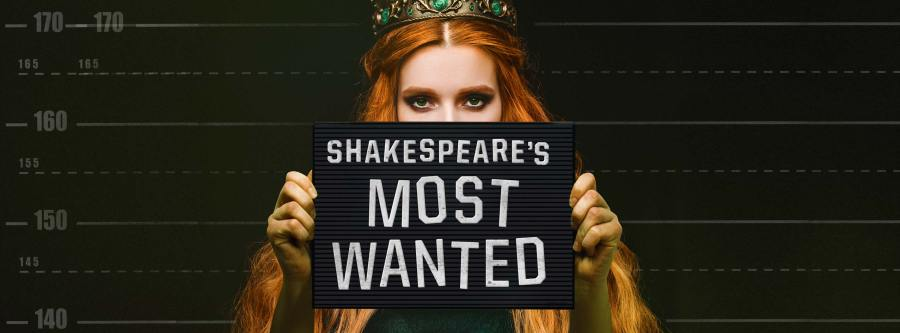 Shakespeare s Most Wanted     Silicon Valley Shakespeare Shakespeare s Most Wanted