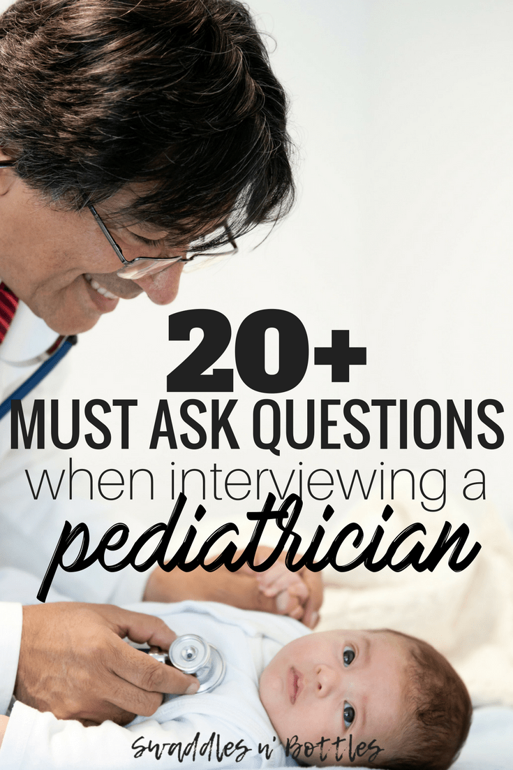 Interviewing A Pediatrician 20 Questions To Ask Things To Look