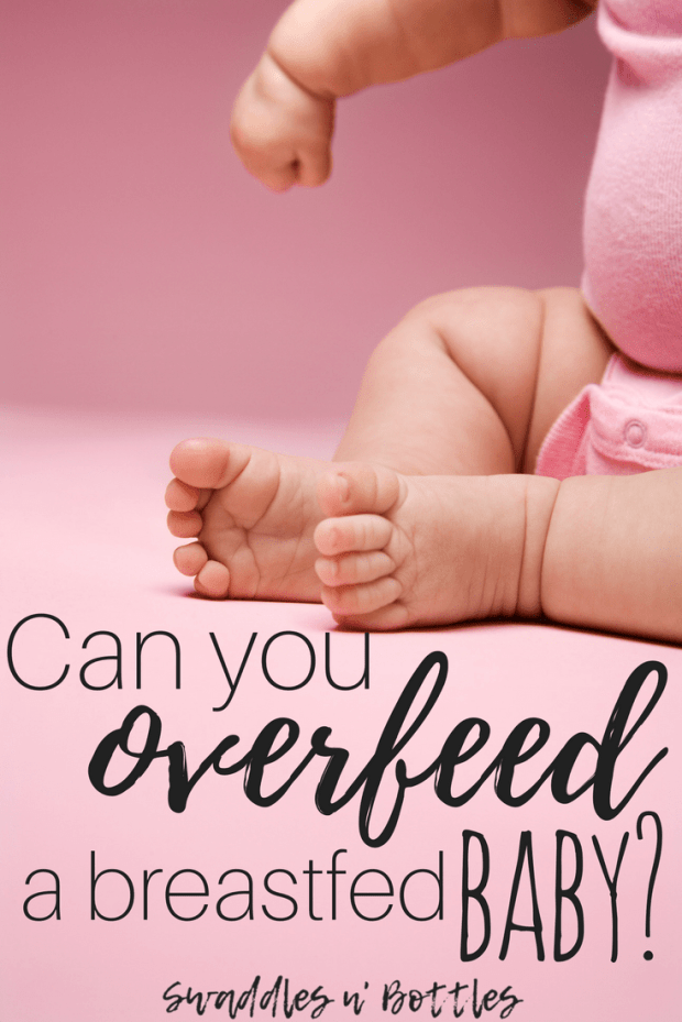 Can You Overfeed a Breastfed Baby?
