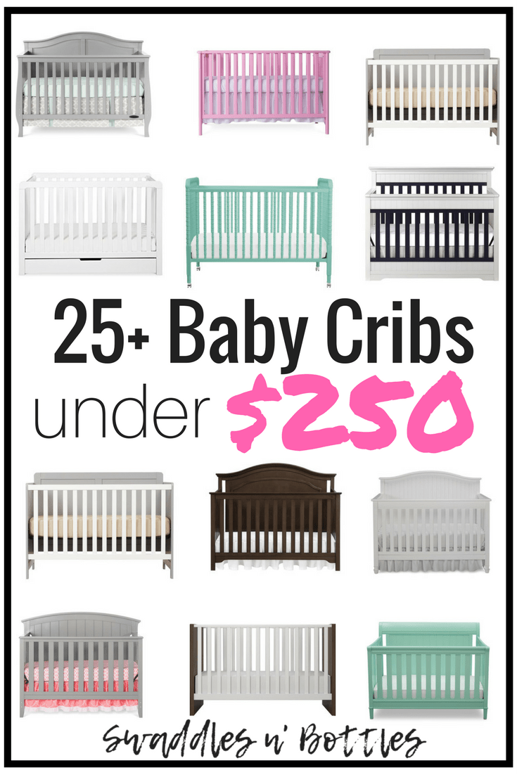 25+ Baby Cribs Under $250