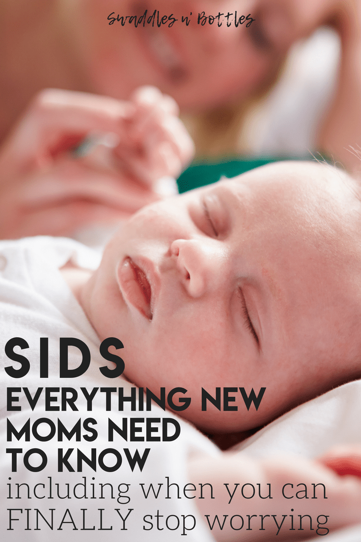SIDS: what new mamas need to know. Including when you can finally stop worrying!