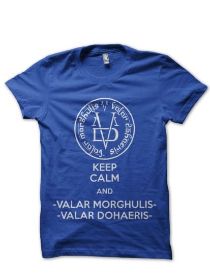 keep calm and valar morghulis blue t-shirt