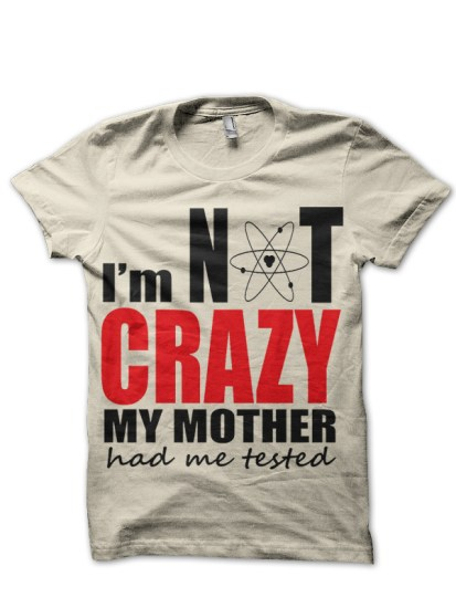 i-am-not-crazy-white-tee