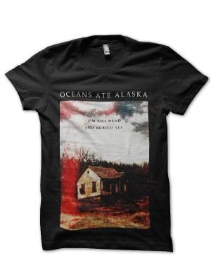 Oceans Ate Alaska T-Shirt
