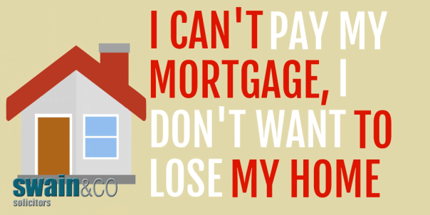 I can't pay my mortgage, I don't want to lose my home | Dean's Story | Housing Law Legal Advice | Swain & Co Solicitors