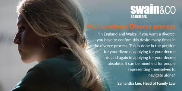 MoJ to reform Divorce process | Family Law Legal Advice | Swain & Co Solicitors