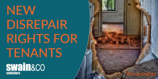 New disrepair rights for tenants | Housing Law | Swain & Co Solicitors