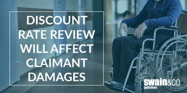 Discount rate review will affect claimant damages  Personal Injury Compensation Claims   Swain & Co Solicitors