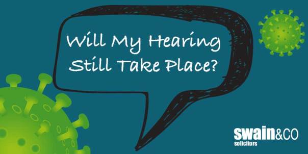 Will My Hearing Still Take Place? | Family Law Solicitors | Swain & Co Solicitors