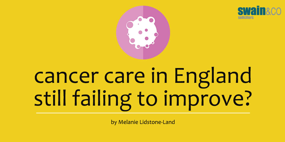 Cancer care in England still failing to improve?