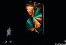 iPad Pro 2021 ينطلق رسميا بمواصفات فائقة