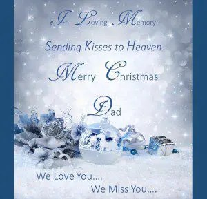Christmas in Heaven Dad