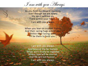 Funeral Poem I am with you