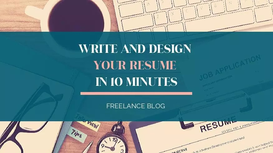 Write Your Resume Fast: Finish A Resume in 10 Minutes